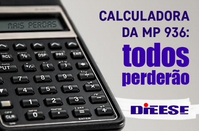 Calculadora do Dieese mostra quanto trabalhador vai perder com MP 936