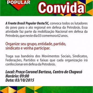 DEFENDER A PETROBRAS É DEFENDER O BRASIL!