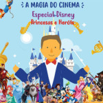 img_site_amagiadocinema_especialdisney