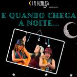 Clubinho de Ofertas - teatro infantil com desconto – Amigo Estou Aqui - E quando chega a noite