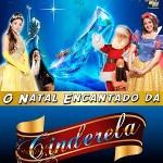 o_natal_encantado_da_cinderela_ER_ARTE_PRODUCOES_Teatro_Fernando_Torres_Sao_Paulo_SP
