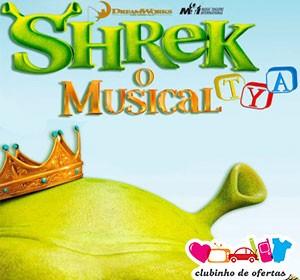 Clubinho de Ofertas - atrações infantis com desconto - Shrek - O Musical