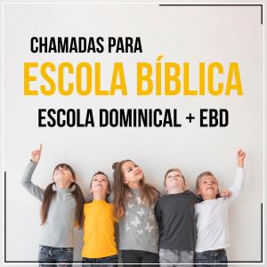 Chamadas para Escola Bíblica