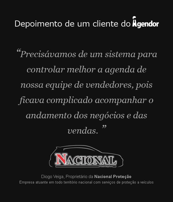 Depoimento do cliente do Agendor: Nacional Proteção.