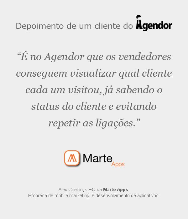 Depoimento de um cliente do Agendor: Marte Apps.