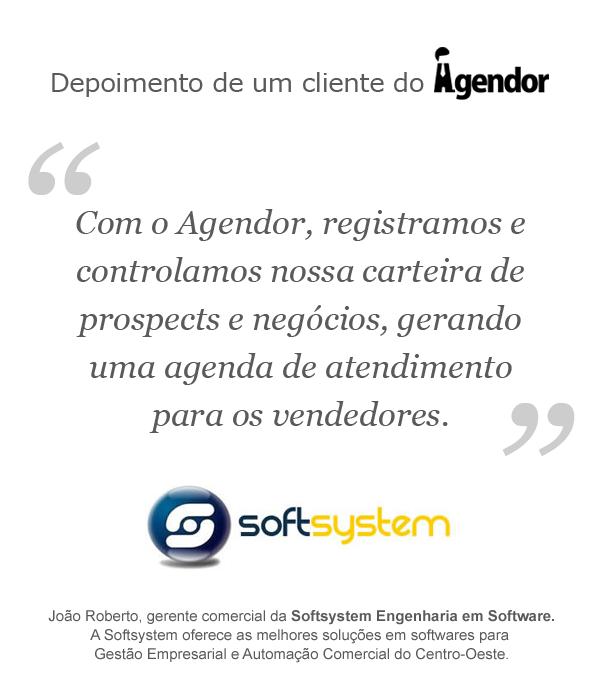ed87c400e74a0 Depoimento de um cliente do Agendor  Softsystem Engenharia em Software