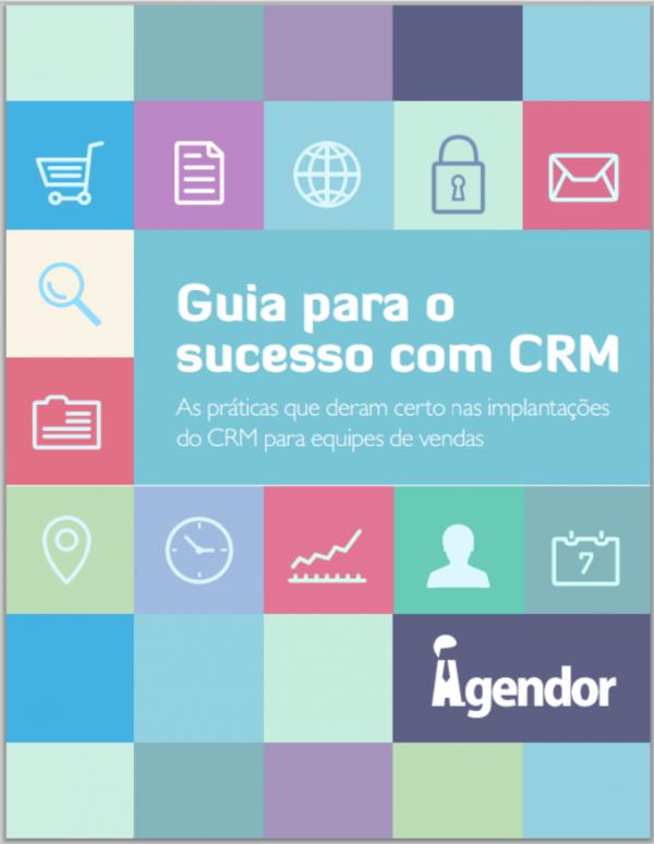 O guia para o sucesso com CRM pode ajudar a sua empresa a implantar o CRM com sucesso.