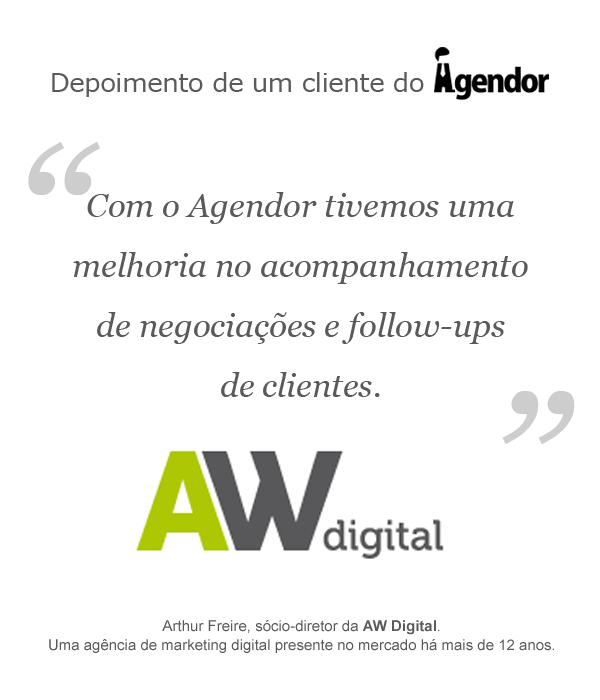 Depoimento de um cliente do Agendor: AW Digital