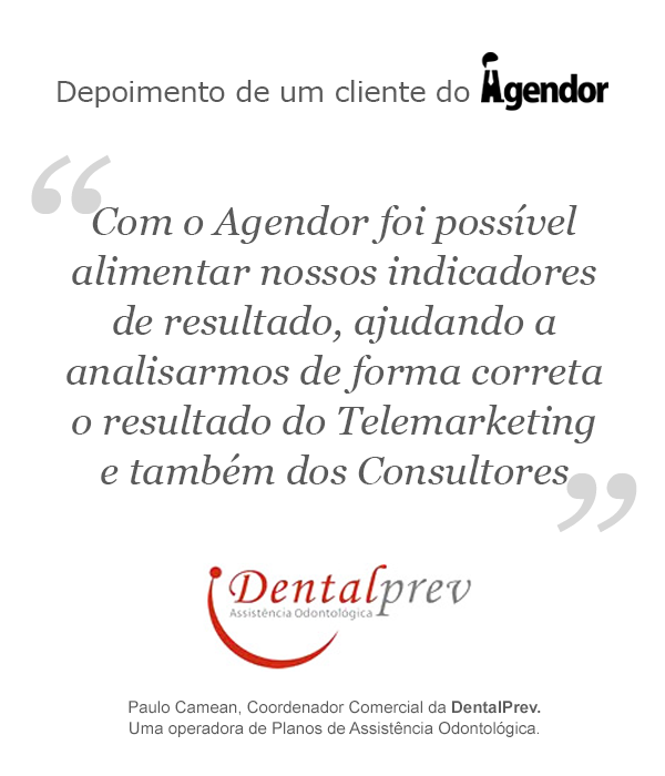 Depoimento de um cliente do Agendor: DentalPrev
