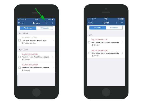 Encontre suas tarefas agrupadas por data e período em seu celular e filtre pelo período que precisar.