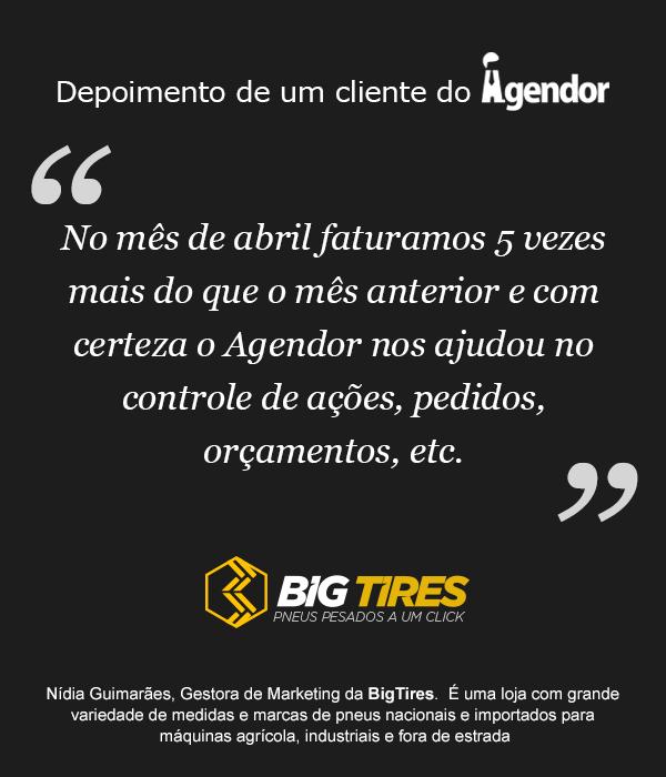 Depoimento de um cliente do Agendor: BigTires