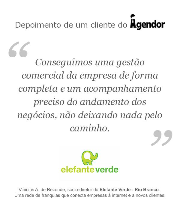 Depoimento de um cliente do Agendor: Elefante Verde Rio Branco