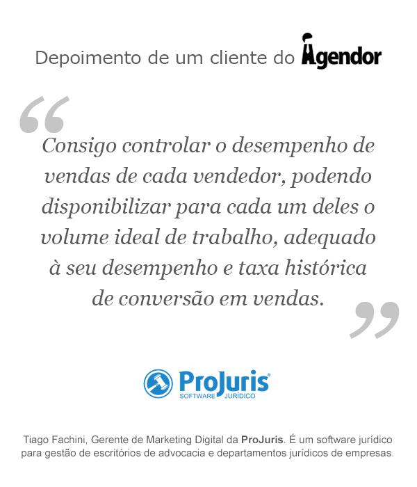 Depoimento de um cliente do Agendor: ProJuris