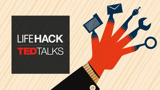 TED Talks: Life Hacks