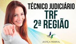 Técnico Judiciário - Área Administrativa - TRF 2ª Região