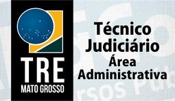 Técnico Judiciário - Área Administrativa do TRE MT