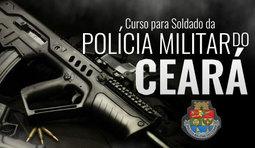 Soldado da Polícia Militar do Estado do Ceará - PM CE