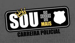 SOU + CARREIRAS POLICIAIS