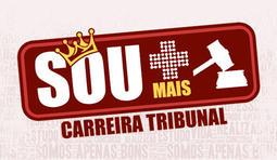 SOU + CARREIRA TRIBUNAL