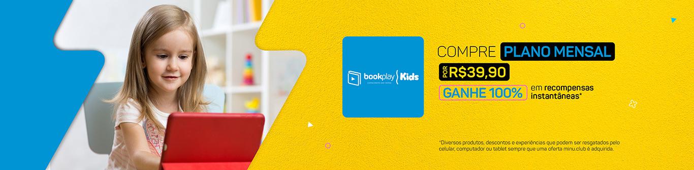 BookplayKids 39,90/mês e ganhe 100% em recompensas