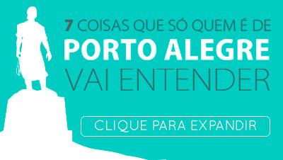 7 coisas que só quem é de Porto Alegre vai entender