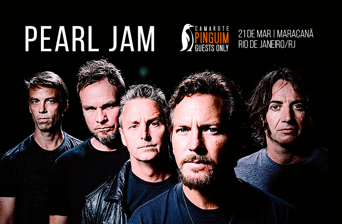 PEARL JAM - CAMAROTE PINGUIM GUESTS ONLY