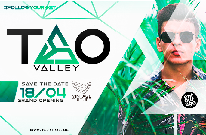 TAO VALLEY - VINTAGE CULTURE - GRAND OPENNING