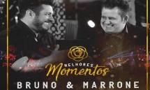 MELHORES MOMENTOS BRUNO & MARRONE