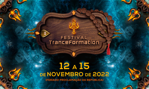 TRANCE FORMATION FESTIVAL 2022
