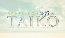 Reveillon Taik� 2015