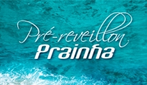 Pr� Reveillon Prainha Xanahi