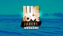 We Love Jurer� Weekend - Passa...