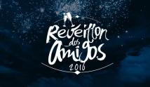Reveillon dos Amigos 2016