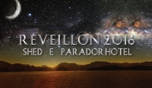 Reveillon Shed e Parador Hotel...