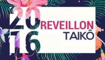 Reveillon Taik� 2016