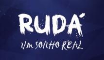 Rud� - Um Sonho Real