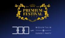 Premium Festival 2016 + 300 Mo...