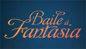Baile � Fantasia