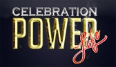 Celebration Power Life