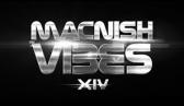 Macnish Vibes XIV