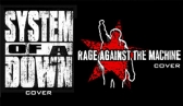 System of a Down Cover e Rage Against the Machine Cover