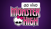 Monster High Ao Vivo