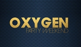 Oxygen Party Weekend