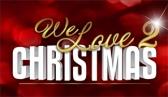 We Love Christmas 2