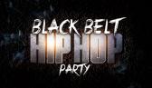 Black Belt Hip Hop Party