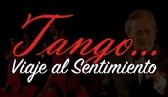 Tango...Viaje al Sentimiento