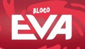 Bloco Eva - Sábado