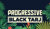 Black Tarj - Progressive Show Case