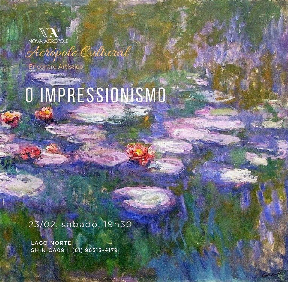 """""""Acrópole Cultural"""" apresenta: 'O Impressionismo'"""