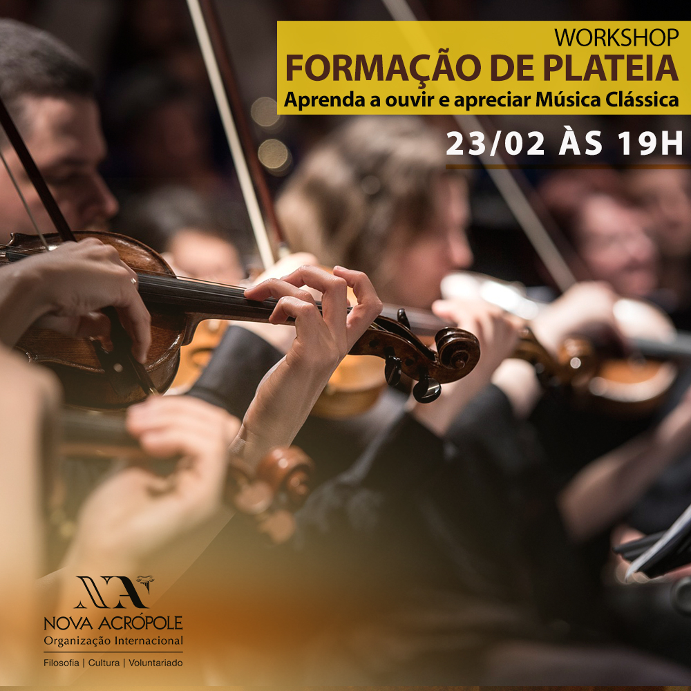 Workshop de Formação de Plateia - Aprenda a ouvir e apreciar Música Clássica!